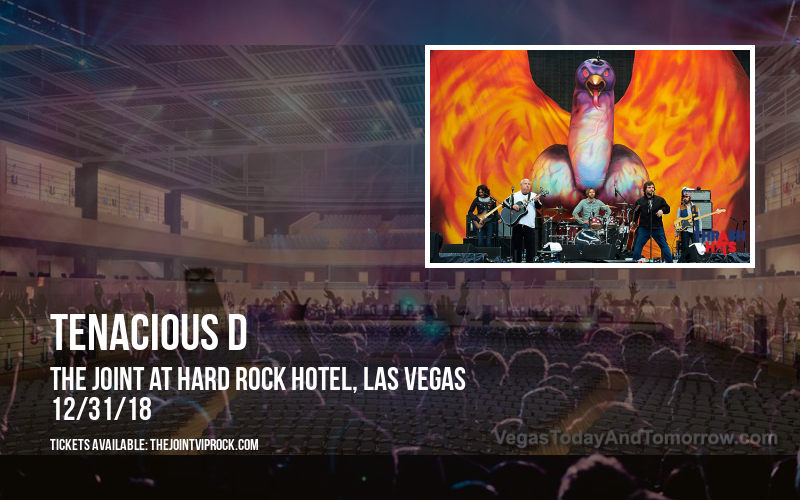 Tenacious D at The Joint at Hard Rock Hotel
