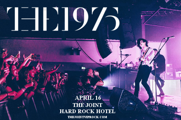 The 1975 at The Joint at Hard Rock Hotel