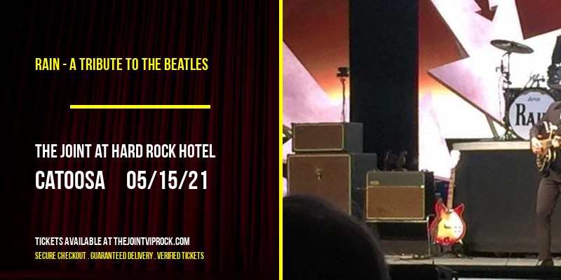 Rain - A Tribute to The Beatles [POSTPONED] at The Joint at Hard Rock Hotel
