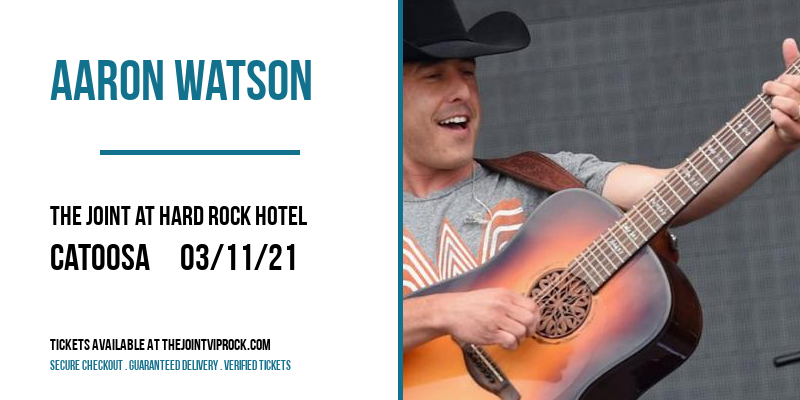 Aaron Watson at The Joint at Hard Rock Hotel