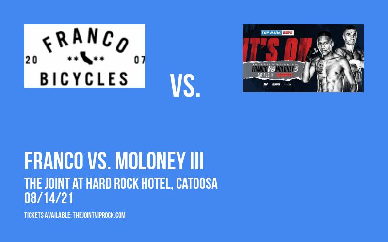 Top Rank Boxing: Franco vs. Moloney III at The Joint at Hard Rock Hotel